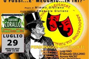 """""""In dui si campa megghiu…"""": la commedia siciliana in scena al Giardino Corallo"""
