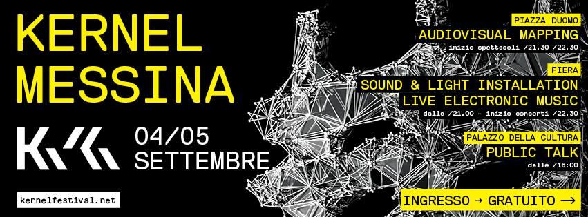 Kernel Festival: luci, musica e immagini trasformeranno Messina