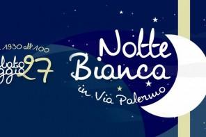 Notte Bianca via Palermo, è quasi tutto pronto