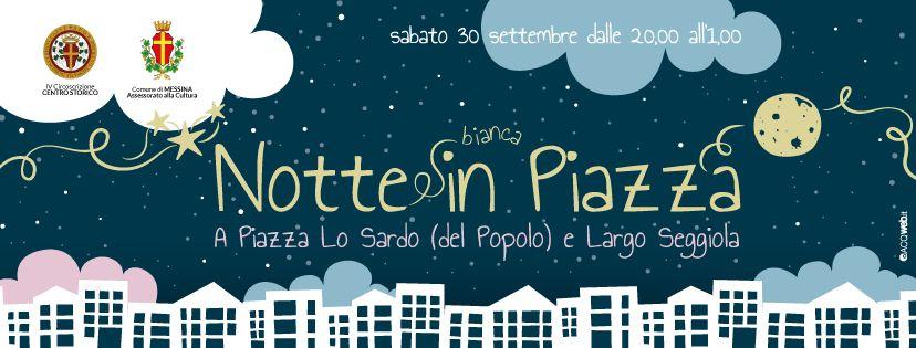 Locandina della Notte Bianca organizzata tra Piazza del Popolo e Largo seggiola - Messina
