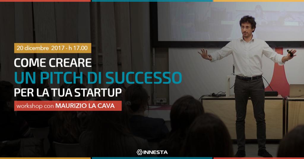 Come creare un pitch di successo per la tua startup.