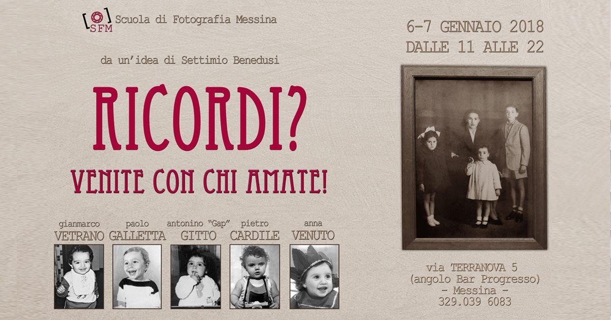 Locandina della mostra-evento Ricordi? iniziativa che si terrà a Messina, ispirata all'idea di Settimio Benedusi