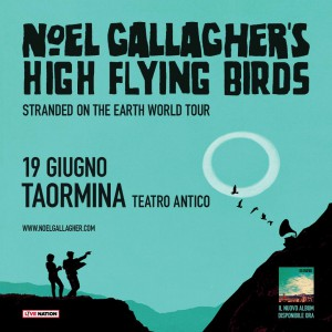 noel gallagher sarà in concerto a taormina con la sua band high flying birds - messina