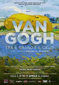 Vincent Van Gogh - locandina del film evento Van Gogh - tra grano e cielo che verrà proiettato anche nei cinema di messina