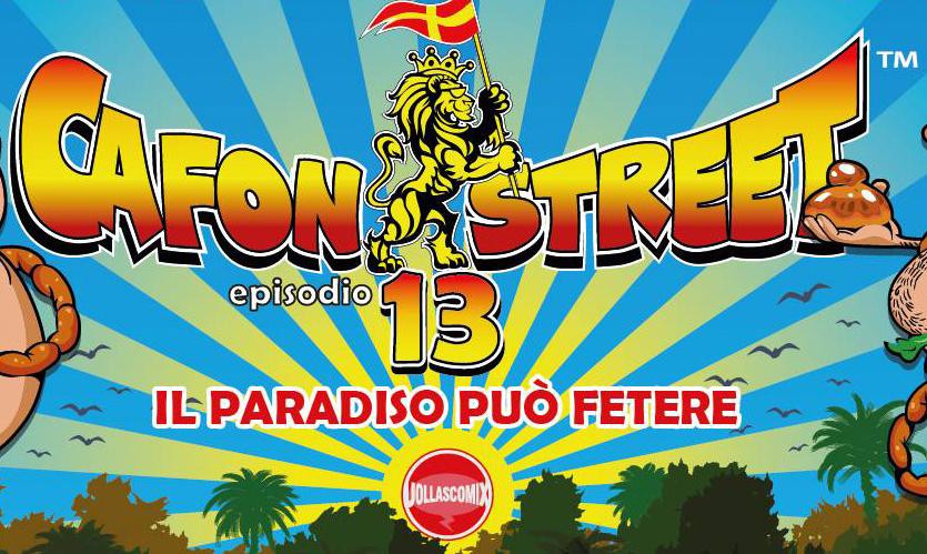 """locandina della 13esima puntata di cafon street - mimmo e stellario tornano con """"il paradiso può fetere"""" al cinema oggi e domani"""